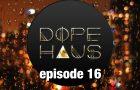 DOPE HAUS Radio: EP. 16 – Saturday Night Live